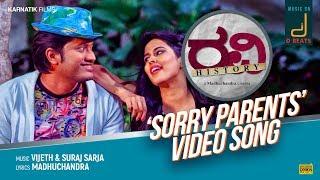 RAVI HISTORY  SORRY PARENTS HD VIDEO SONG  MADHU CHANDRA  VIJETH KRISHNA&SURAJ SARJA  KARNATIK FILMS