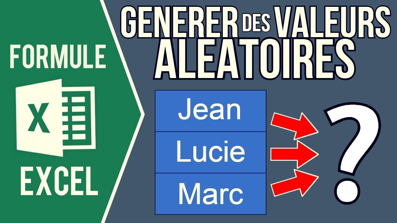 EXCEL - GÉNÉRER DES VALEURS ALÉATOIRES À PARTIR D'UNE LISTE (Tirage au sort parmi liste de choix)