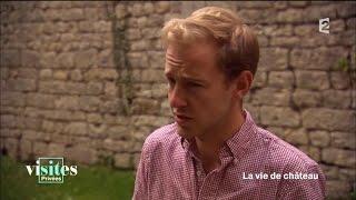 Lancelot Guyot, châtelain à 25 ans - Reportage - Visites privées