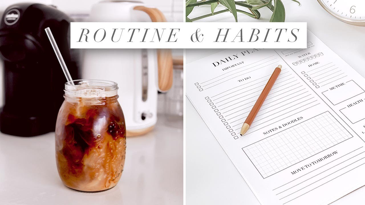 New Morning Routine and Daily Habits to Help Achieve GOALS
