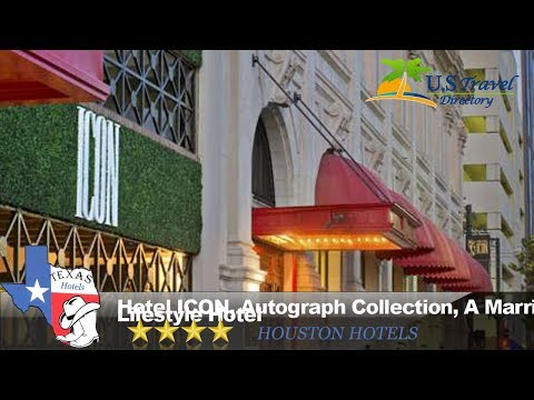 Hotel ICON, Autograph Collection, A Marriott Luxury & Lifestyle Hotel - Houston Hotels, Texas