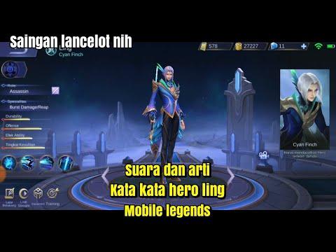 Suara Dan Arti Kata Kata Hero Lingmobile Legends