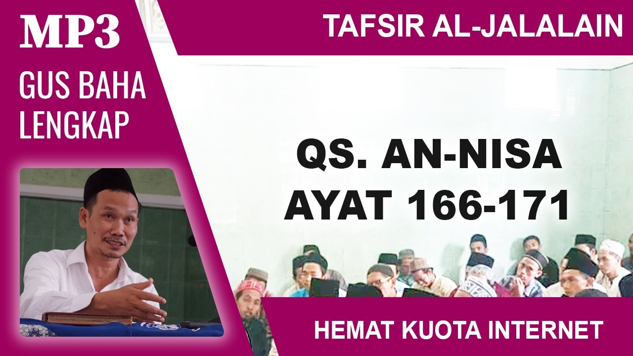 MP3 Gus Baha Terbaru # Tafsir Al-Jalalain # An-Nisa 166