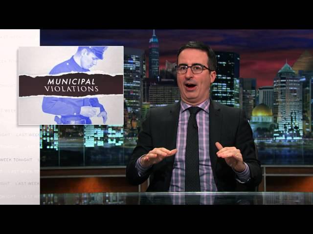 Municipal Violations: Last Week Tonight with John Oliver (HBO)