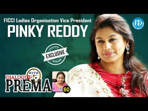 FICCI Ladies Organisation Vice President Pinky Reddy Full Interview || Dialogue With Prema #60