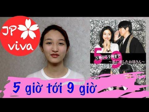 """[JP viva] Phụ đề tiếng Nhật phim """"5 giờ đến 9 giờ"""" (Khi nhà sư yêu)"""