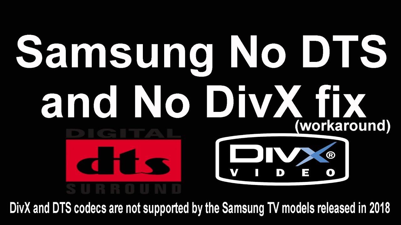 No DTS and No divX fix (workaround) for Samsung TV and dlna server recomandation : simpleDLNA
