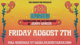 Rex Foundation presents Daze Between: A Free Livestream Event 8/7