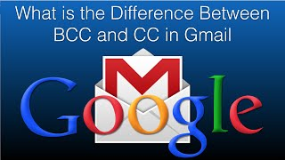 what is the difference between bcc and cc in gmail