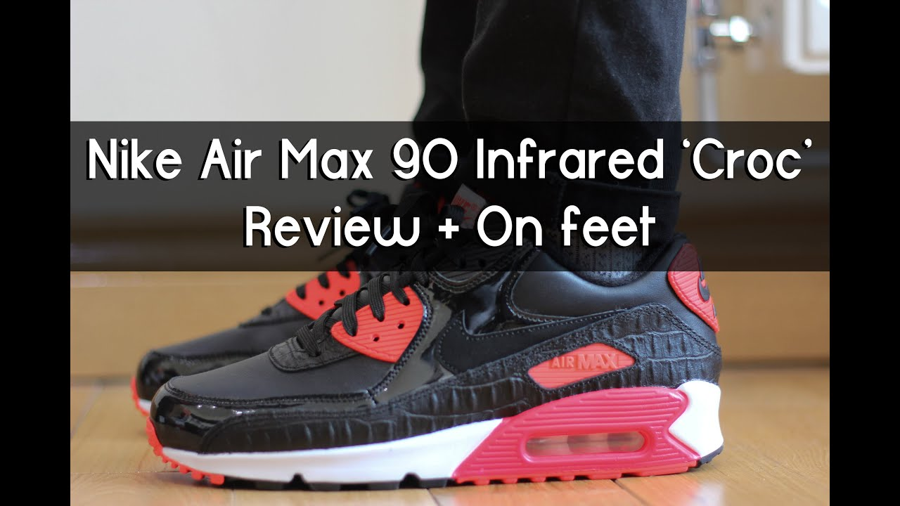 Nike Air Max 90 Infrared 'Croc' Review + On Feet