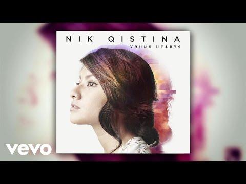 Nik Qistina - Young Hearts (Audio)