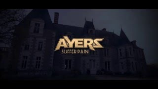 AYERS - Suffer Pain (Official Music Video) Mp3