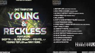 OMZ & BIG CHESS - DONT PANIC [YOUNG & RECKLESS] [SN1] [HQ]