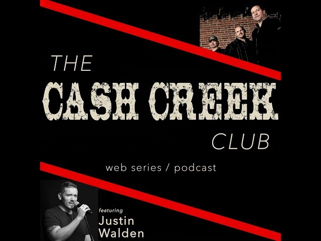 The Cash Creek Club #22 (special guest Justin Walden) Country Music Talk Show
