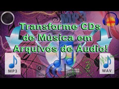 Como Transformar CDs de Música em Arquivos de Áudio! (MP3 & WAV)