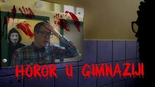 Horor u Gimnaziji