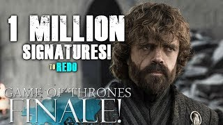 Game of Thrones Petition to Remake Season 8 Surpasses 1 Million Signatures!