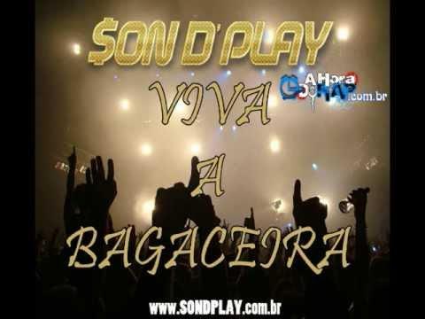 Son D' Play - Viva a Bagaceira (Hungria Hip Hop Oficial)