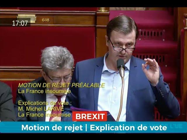BREXIT : motion de rejet | explication de vote