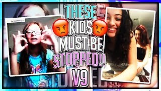 THESE KIDS MUST BE STOPPED!!! PART 9 (ft. DANIELLE BREGOLI)