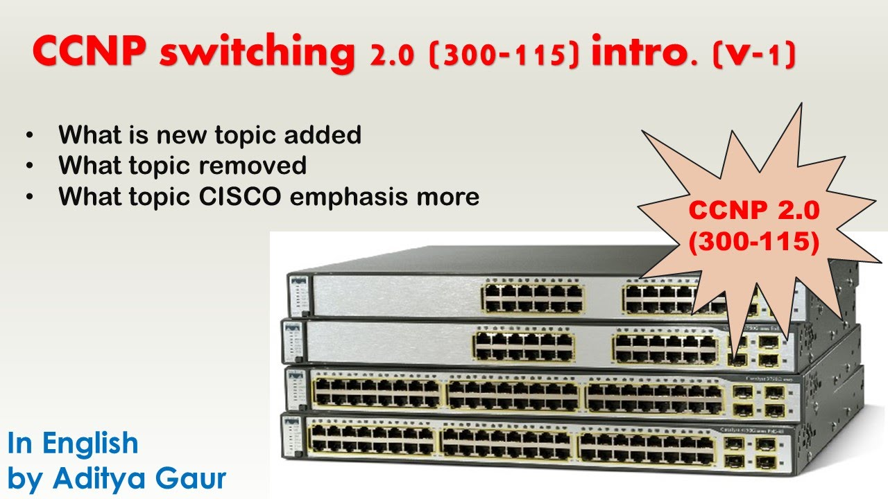 CCNP 2.0 switch