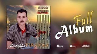 Mustapha Tirakaa - Takhsed Ataboheryad | Full Album