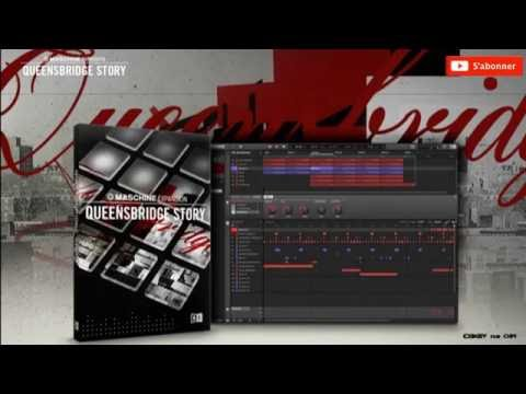 QUEENSBRIDGE STORY - Demo Kit All Patterns - Maschine Expansion NI