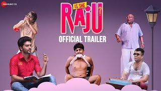 Is She Raju Official Trailer | Ansh Gupta, Aditi Bhagat, Yashpal Saini & Saurabh Sharma