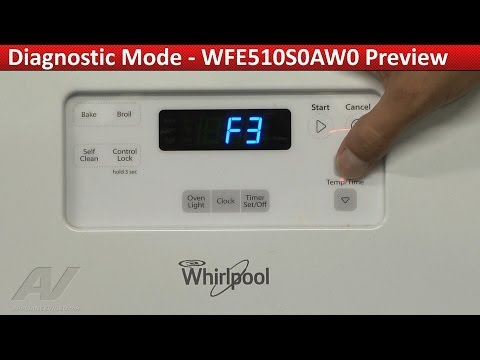 Entering Diagnostic Mode -- Whirlpool Range WFE510S0AW0