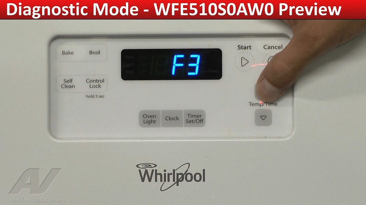 Entering Diagnostic Mode Whirlpool Range Wfe510s0aw0