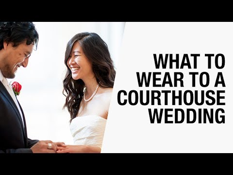 What To Wear A Courthouse Wedding