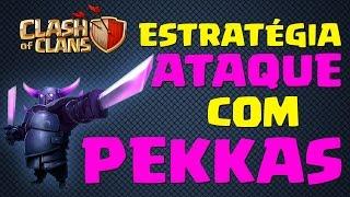 Clash of Clans - Estratégia de Ataque com Pekkas Nível 4