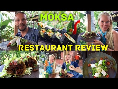 MOKSA RESTAURANT, UBUD, BALI REVIEW 🍴 🍀 (VEGAN, PLANT BASED)🍴 🍀