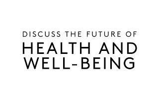 The Future of Health and Well-Being || Discuss the Future with Dr. Melvin Samsom