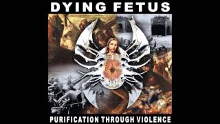 Watch Dying Fetus Nothing Left To Pray For video