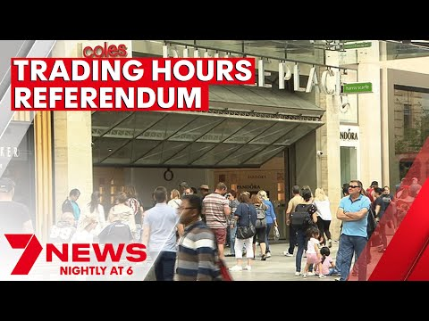 South Australian government's proposed referendum on trading hours destined to fail | 7NEWS