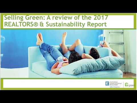 National Association of Realtor's 2017 Sustainability Report Recap - How to Sell Green