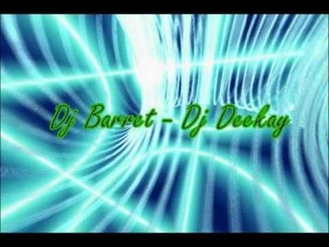 7 Dj Barret Dj Deekay Spring Rauf