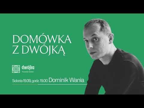 Domówka z Dwójką | Dominik Wania