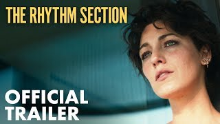 The Rhythm Section   Official Trailer (2020)   Paramount Pictures