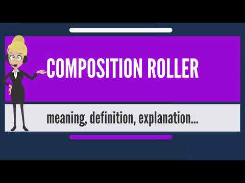 What is COMPOSITION ROLLER? What does COMPOSITION ROLLER mean? COMPOSITION ROLLER meaning