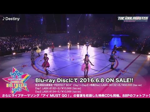 THE IDOLM@STER M@STERS OF IDOL WORLD!!2015 Live Blu-ray ダイジェスト映像【第3弾】