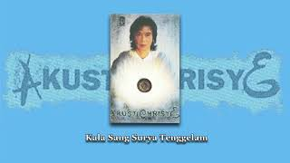 Chrisye - Kala Sang Surya Tenggelam (Official Audio)