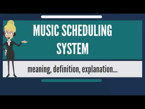 What is MUSIC SCHEDULING SYSTEM? What does MUSIC SCHEDULING SYSTEM mean?