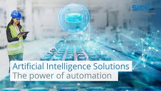 Artificial Intelligence solutions – the power of automation  | SICK AG