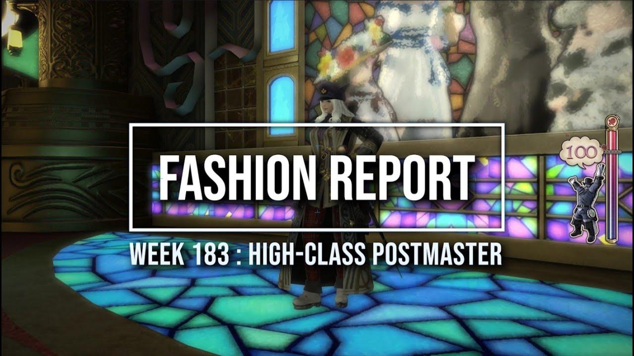 FFXIV: Fashion Report Friday - Week 183 - Theme : High-Class Postmaster