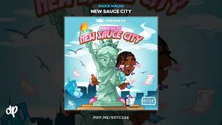 Sauce Walka - Im Workin On It [New Sauce City]