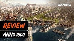 Anno 1800: Review (Deutsch)