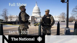 CBC News: The National | Calls for Trump's removal after Capitol riot | Jan. 7, 2021