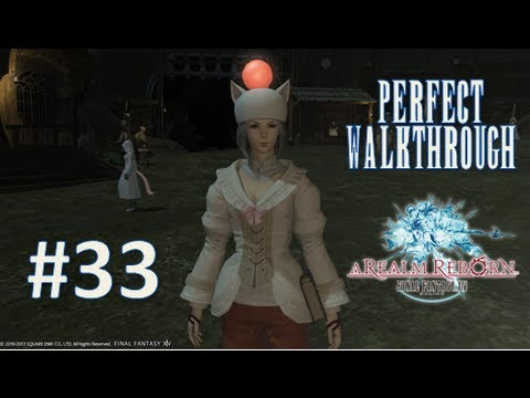 Final Fantasy XIV A Realm Reborn Perfect Walkthrough Part 33 - Battle at the Highbridge
